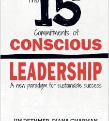Book Review: The 15 Commitments of Conscious Leadership