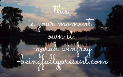 BFP Inspiration Moment on This Present Moment