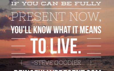 BFP Inspiration Moment on Living Fully Present