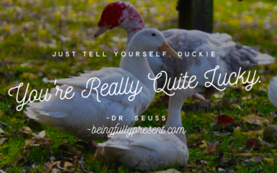 BFP Inspiration Moment on Being Lucky, Duckie