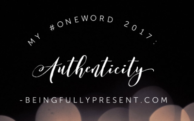 My #OneWord for 2017: Authenticity
