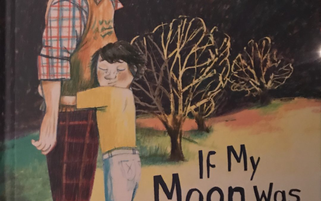 Book Review: If My Moon Was Your Sun  (A Children's Book About Dementia)