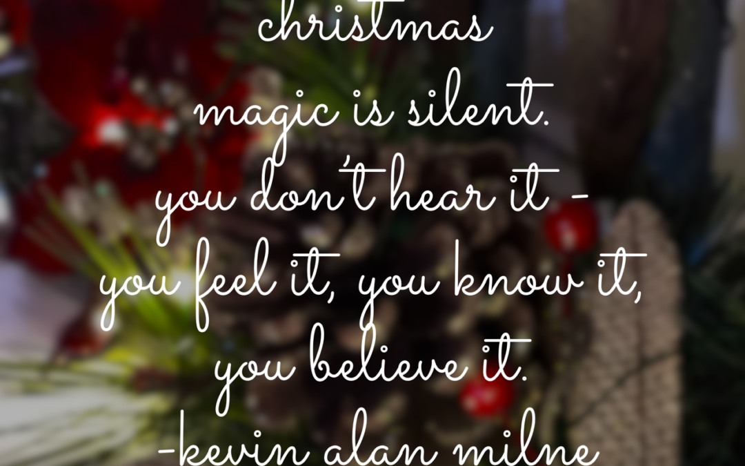 What do Christmas Magic and Leadership Magic Have in Common?